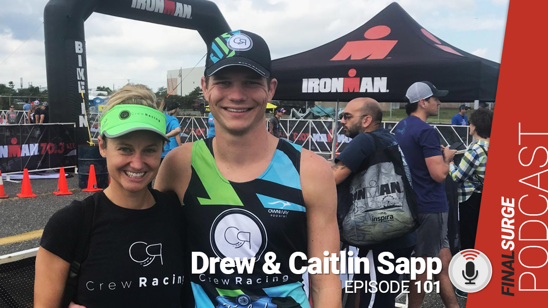Final Surge Podcast 101: Drew and Caitlin Sapp