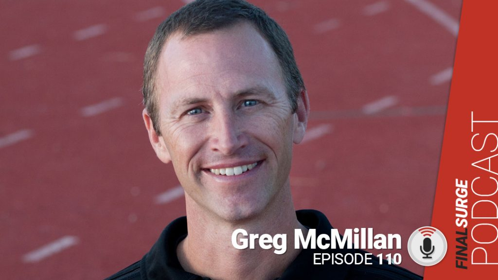 Final Surge Podcast 110: Greg McMillan on Boston | Final Surge Blog
