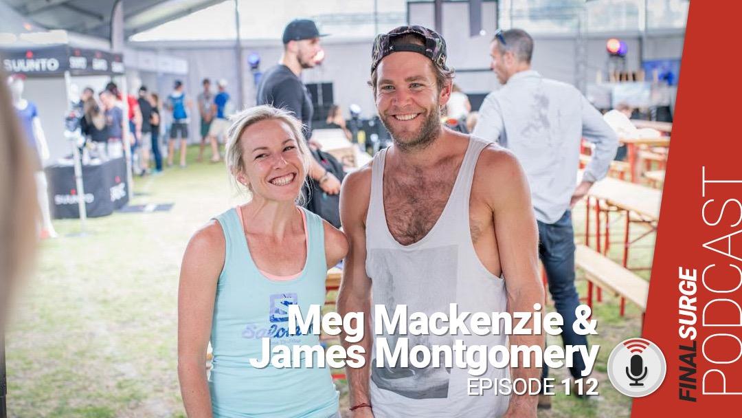 Final Surge Podcast 112: Meg Makenzie and James Montgomery