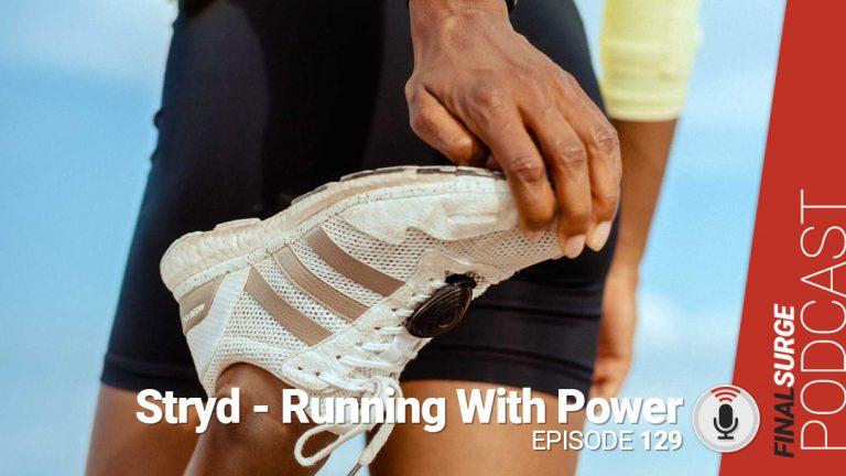 Final Surge Podcast 129: Stryd Power Meter Updates