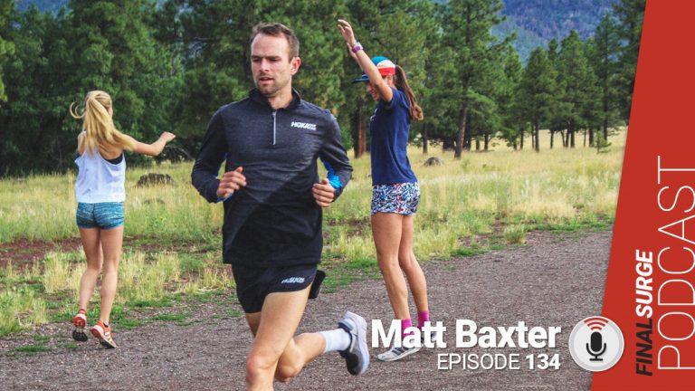 Final Surge Podcast 134: Matt Baxter