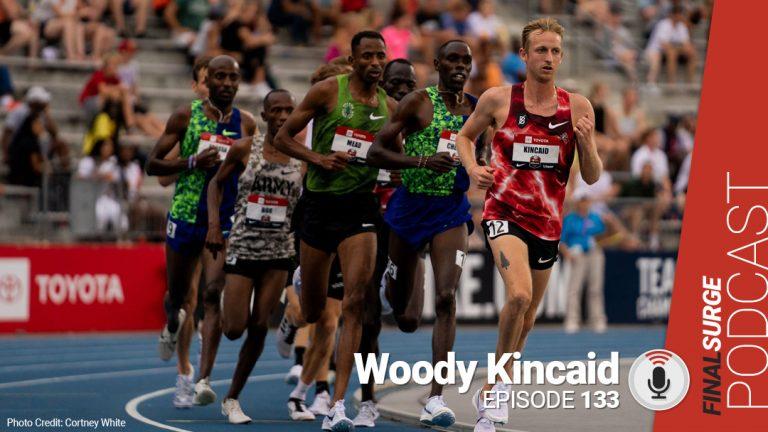Final Surge Podcast 133: Woody Kincaid