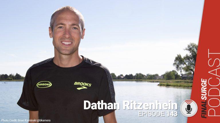 Final Surge Podcast Episode 143: Dathan Ritzenhein
